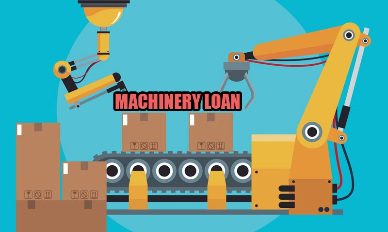 Here's How Machinery Loan Benefits You in Different Ways