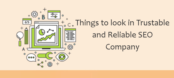 Things to Look for in an SEO Company