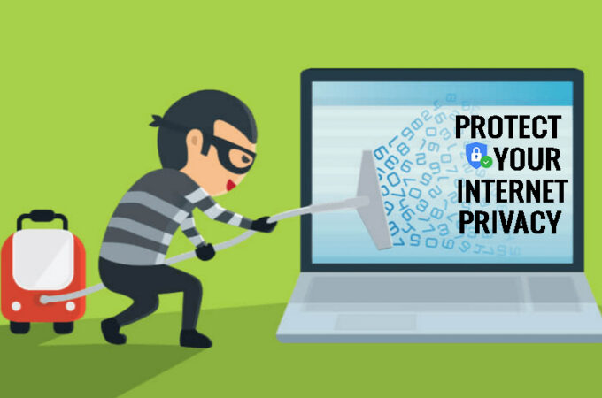 6 Tips to Protect Your Internet Privacy by Using Technology