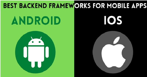 Best Backend Frameworks For Mobile App Development